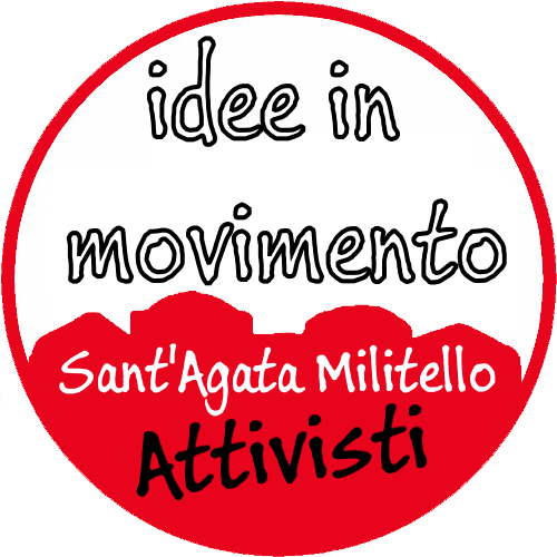 Idee in movimento - Attivisti Sant'Agata Militello